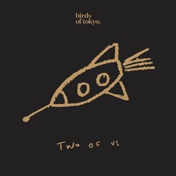 Birds of Tokyo - Two of Us - Internet Download