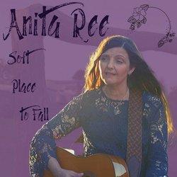Anita Ree - Soft Place To Fall