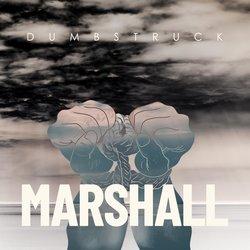 MARSHALL  - DumbStruck