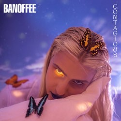 Banoffee - Contagious