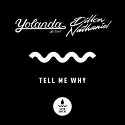 Yolanda Be Cool - Tell Me Why