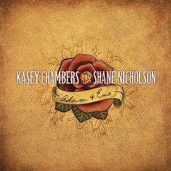 Kasey Chambers and Shane Nicholson - A Quiet Life