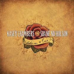 Kasey Chambers and Shane Nicholson - Adam & Eve