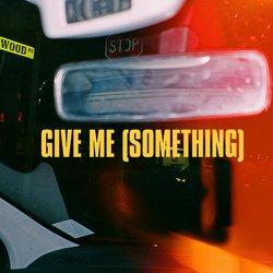 The Sunday Estate - Give Me (Something)