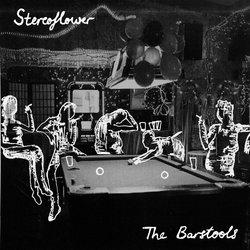 Stereoflower - The Barstools