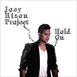 Joey Hizon Project - Hold On