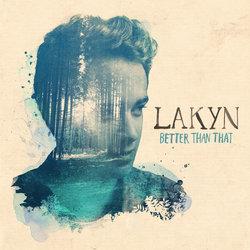 Lakyn - Don't Tell Me