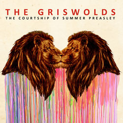 The Griswolds - The Courtship of Summer Preasley