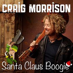Craig Morrison - Santa Claus Boogie