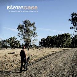 Steve Case - Living The Dream