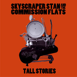 Skyscraper Stan and the Commission Flats - Oil City One-Step