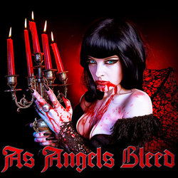 As Angels Bleed - Bloody Kisses