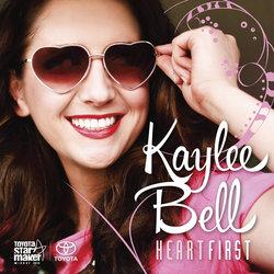Kaylee Bell - Heart First
