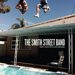 The Smith Street Band - Ducks Fly Together - Internet Download