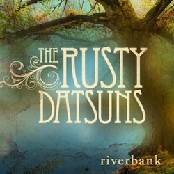 The Rusty Datsuns - Riverbank