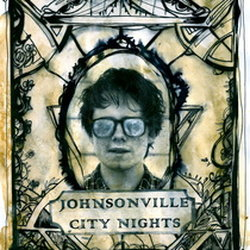 Johnsonville City Nights - Strange But Not A Stranger - Internet Download