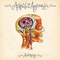 Astrid and The Asteroids - Autopsy - Internet Download