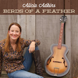 Alicia Adkins - Birds of a Feather