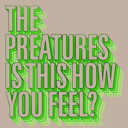 The Preatures - Manic Baby - Internet Download