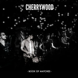 Cherrywood - Could Wash No Devil From My Bones