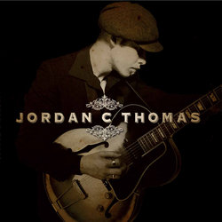 Jordan C. Thomas - Goin' Up the Hill