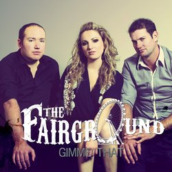 The Fairground - Gimme That