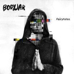 Bodyjar - Fairytales  - Internet Download