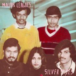 Major Leagues - Silver Tides