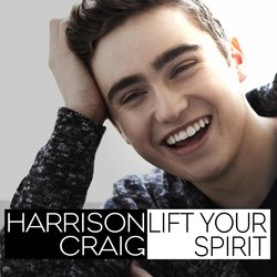 Harrison Craig - Lift Your Spirit