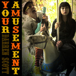 Darren Scott - Your Amusement