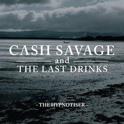 Cash Savage & The Last Drinks  - Let Go