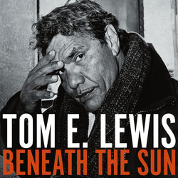 Tom E. Lewis - Can't Change Your Name