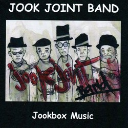Jook Joint Band - Don't Sell It