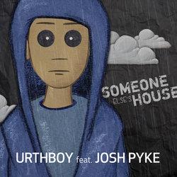 Urthboy feat. Josh Pyke - Someone Else's House