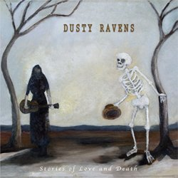 Dusty Ravens - Ranchero Valeroso