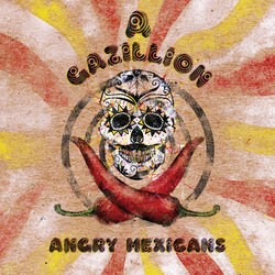 A Gazillion Angry Mexicans  - Black & Blue Blues - Internet Download