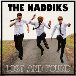 The Naddiks - Lost and Found