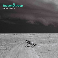 Hudson & Troop - Frameless