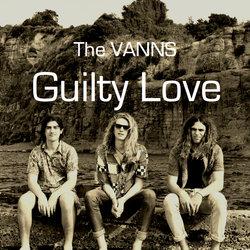 The Vanns  - Guilty Love - Internet Download
