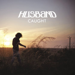 Husband - Caught