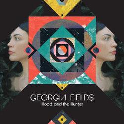 Georgia Fields - The Hood and The Hunter