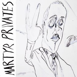 Martyr Privates - You Can't Stop Progress