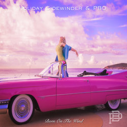 Holiday Sidewinder & PBO - Born On The Wind