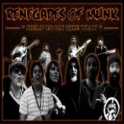 Renegades of Munk - Help Is On The Way