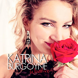 Katrina Burgoyne - Worth It
