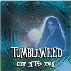 Tumbleweed - Drop In The Ocean - Internet Download