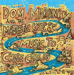 Dom Mariani & The Majestic Kelp - Kelp Are Go!