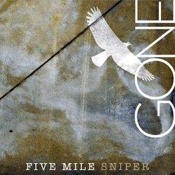 Five Mile Sniper - Gone