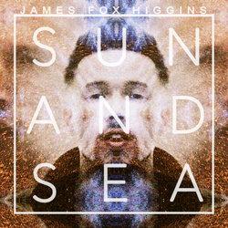 James Fox Higgins - Sun & Sea