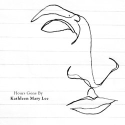 Kathleen Mary Lee - Hours Gone By - Internet Download